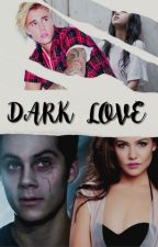 dark love ➹ j.b ✓ by SellyFreakx3