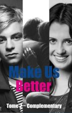 Make Us Better                                         |Tome 2: Complementary| by AlysonFlament