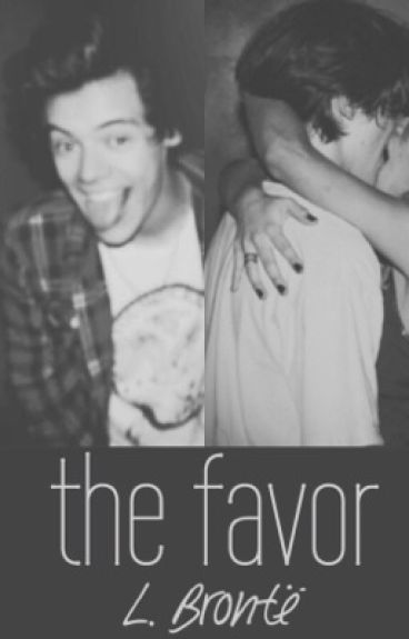 the favor (a Harry Styles fanfic)
