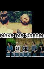 Make me dream by Pari_Paynlinson