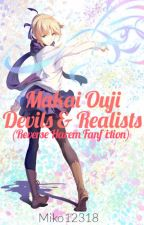 Makai Ouji: Devils and Realists (Reverse Harem) by Miko12318