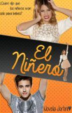 Novela Jortini - El Niñero [TERMINADA] by JortiniForeverAlone