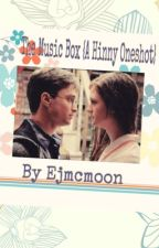The Music Box {A Hinny Oneshot}{Completed} by Ejmcmoon