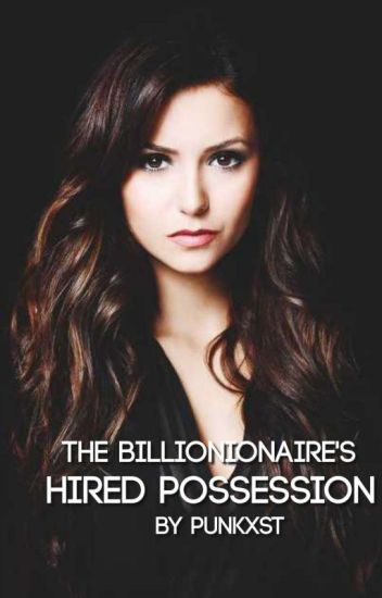 The Billionaire's Hired Possession