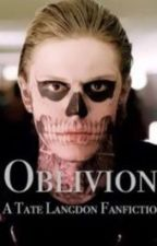 Oblivion || Tate Langdon - Completed by Kyranicole713