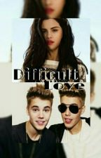 Difficult Love (Justin Bieber & Jason McCann FF) by susibiebs