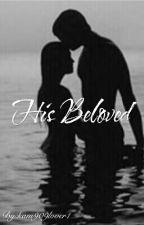 His Beloved by kam909lover1
