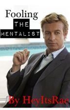 Fooling The Mentalist by HeyitsRae14