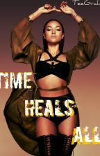 Time Heals All (TCOT Sequel) by TeeGraham