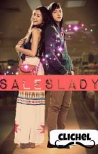 Saleslady (One Shot) (Kathniel) by reynmorena