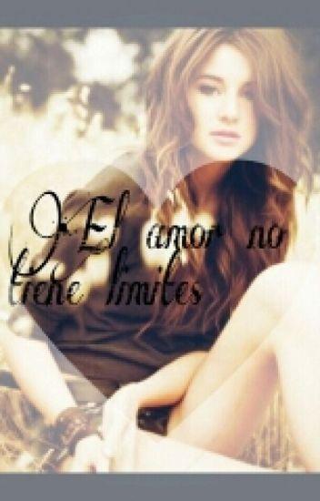 •El amor no tiene limites©