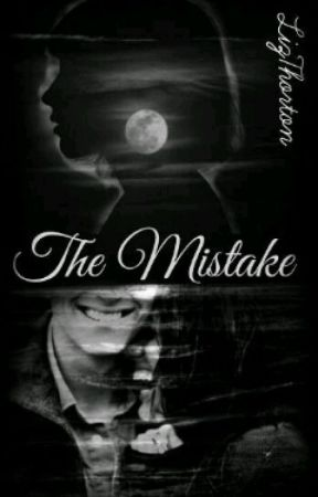 The Mistake by LizThorton
