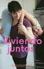 Viviendo juntos : orian:(terminada) by bernasconista24
