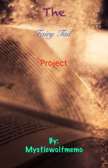 The fairy tail project