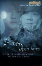 In My Open Arms [HunHan] by hisqueen143