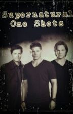 ·Supernatural One Shots· by wealllose