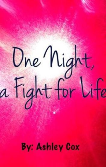 One Night, a Fight for Life