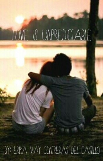 Love Is Unpredictable