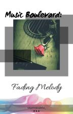 """Music Boulevard: """"Fading MELODY"""" [GxG] by RecklessBlackstar"""