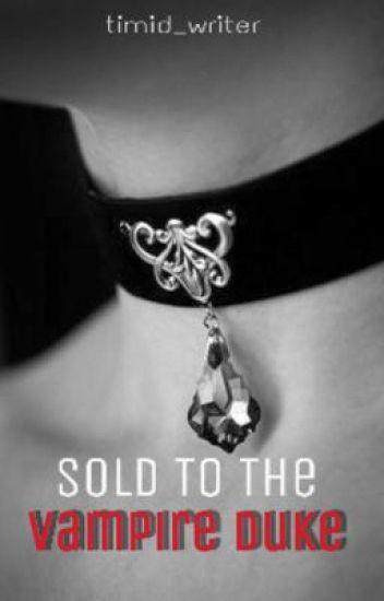 Sold To The Vampire Duke