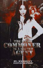 The Weird Commoner is a Secret Agent (Slow Update Editing) by MmissLucy