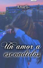Un amor a escondidas.[lesbian] by Anarli-