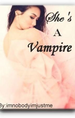 She's a VAMPIRE by imcrazzybud