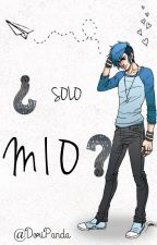 ¿Solo Mio? [One-Shot-Morby] by DoriPanda