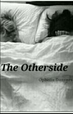 The otherside  by OpheliaDanvers
