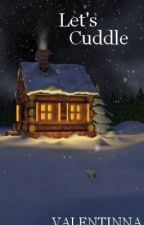 Let's Cuddle (Harry Styles Oneshot) by Valentinna