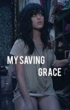 My Saving Grace by wotkaty