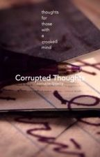 Corrupted Thoughts by corruptedpoetry