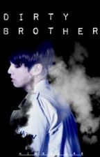 Dirty Brother; jjk. by minChuga
