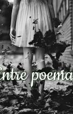Entre poemas by Dase21