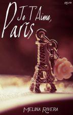 Je T'Aime, París by MELINAR31