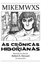 AS CRÔNICAS HIBORIANAS by mikewevanne