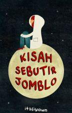 Kisah Sebutir Jomblo by itsfiyawn