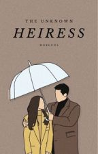 The Unknown Heiress by saraanner