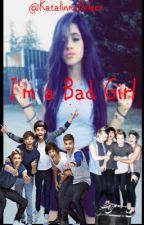 i'm a Bad Girl (One Direction, 5SOS y tu) by BTSline95