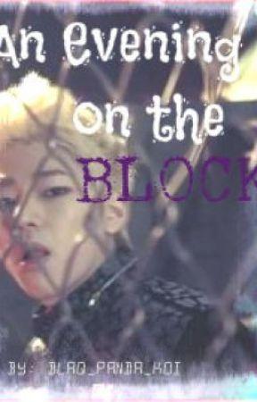 An Evening on the Block (Block B fanfic) by Blaq_Panda_Koi