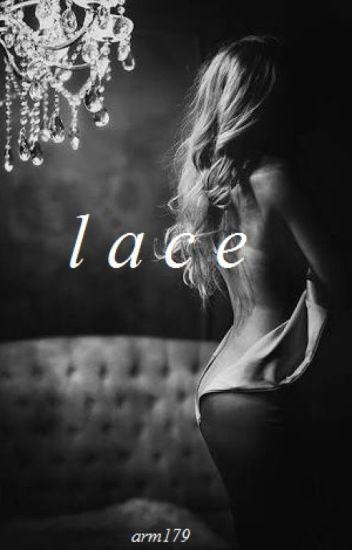 L A C E (#1)