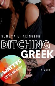 Ditching Greek | ✓ (Book 1) by AlisonJSummers