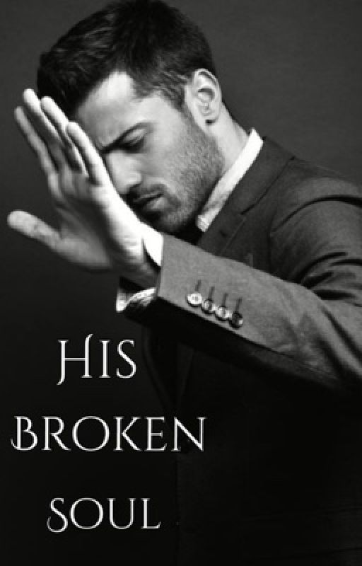 His Broken Soul #wattys2016 by Hijabi-Princess