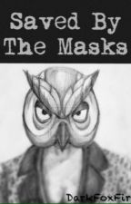 Saved By the Masks (VanossGaming FF) by DarkFoxFire