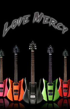 Love Mercy (Completed) by Sara_Elizabeth1990