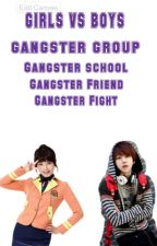 Girls VS Boys (Gangster Love) by Canibeyourlast05