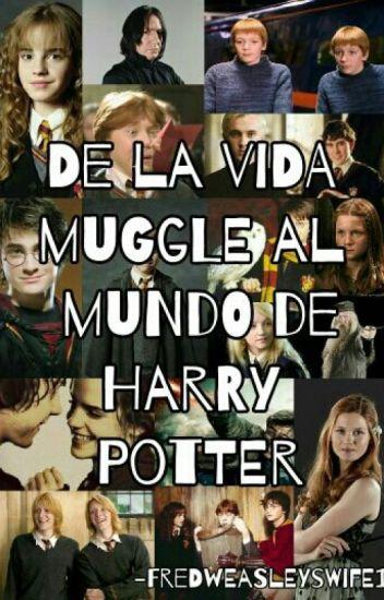 De la vida muggle al mundo de Harry Potter (Fred Weasley, Harry, Draco y tu)
