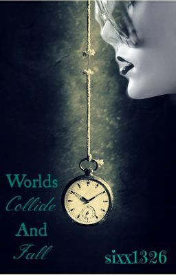 World's Collide && Fall!!