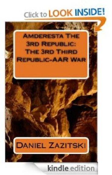 Amderesta The 3rd Republic: The 3rd Third Republic-AAR War