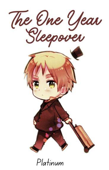 ✔ The One Year Sleepover (Rewriting)